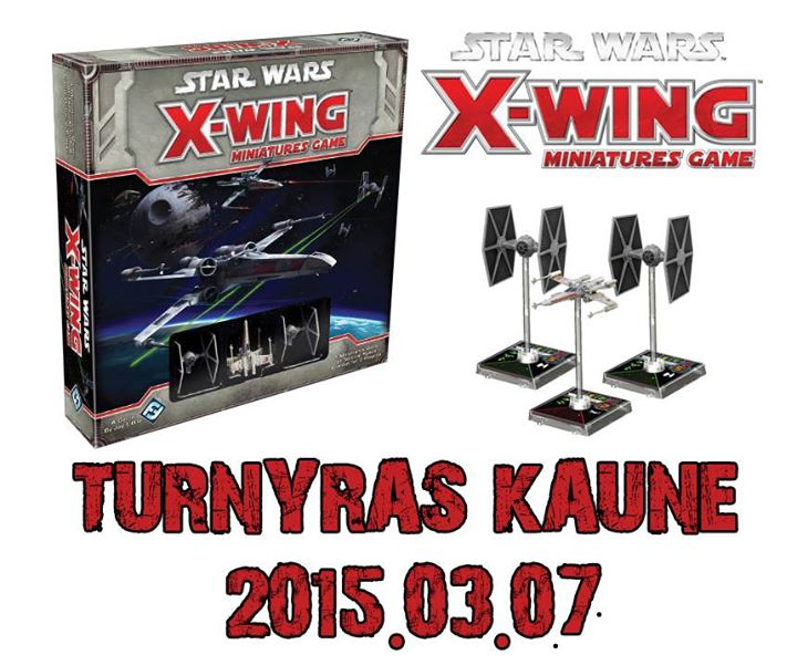 x wing turnyras kaune 20150307